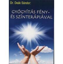 Könyv-Dr. Deák  Gyógyítás fény- és színterápiával cdeaaa2c75
